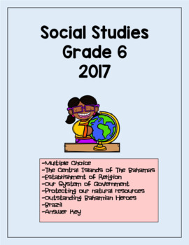Social Studies GLAT Grade 6 2017 with answers