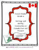 Full MINI UNIT (English) Social Studies Communities in Canada Past and Present