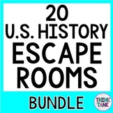20 History ESCAPE ROOMS BUNDLE! Save 20%: U.S. History, Civics and Government