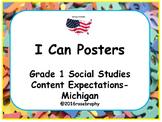 Grade 1 Social Studies I Can Posters- Michigan Program