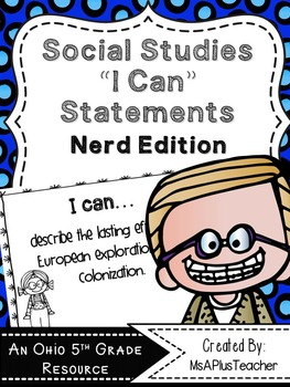 """Social Studies """"I Can"""" Statements (Nerds)"""