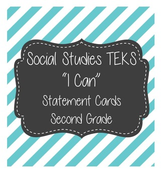"Social Studies ""I Cans"" TEKS 2nd Grade"