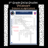 Social Studies~Industry v Agriculture~ Crossword Puzzle~ S