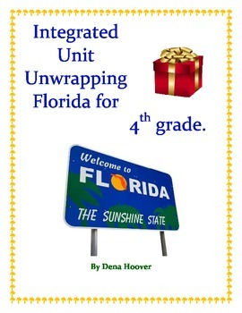 Social Studies Integrated Unit - Unwrapping Florida