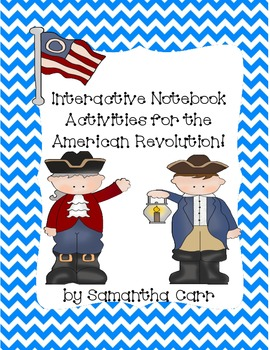 Social Studies Interactive Notebook Activities for the American Revolution!