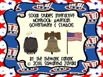 Social Studies Interactive Notebook: American Government &
