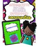 Social Studies Interactive Notebook - Communities