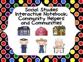 Social Studies Interactive Notebook: Community Helpers and Communities