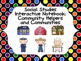 Social Studies Interactive Notebook: Community Helpers and