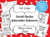Social Studies Interactive Notebook - First Grade - Standard 1