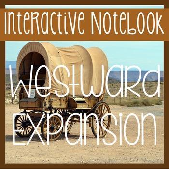 WESTWARD EXPANSION, PIONEERS- Social Studies Notebook w/ Passages!