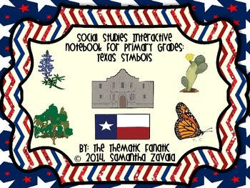 Social Studies Interactive Notebook for Primary Grades: Texas Symbols