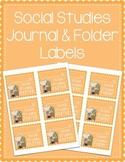 Social Studies Journal & Social Studies Folder Labels