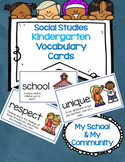 Social Studies Kindergarten Vocabulary Cards- Passport- My School & My Community