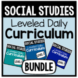 Social Studies Leveled Daily Curriculum {BUNDLE}