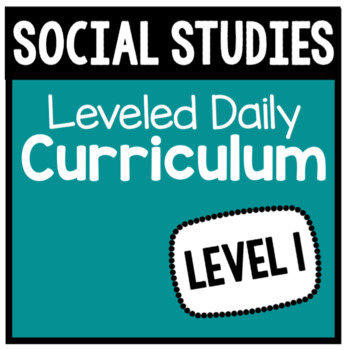 Social Studies Leveled Daily Curriculum {LEVEL 1}