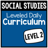 Social Studies Leveled Daily Curriculum {LEVEL 2}