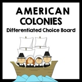 American Colonies Differentiated Choice Board - Set of 2