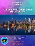 Social Studies - Living and Working in Ontario - Grade 3 Workbook