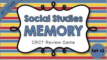 Social Studies Memory - 6th Grade CRCT Review (Set 2 of 3)