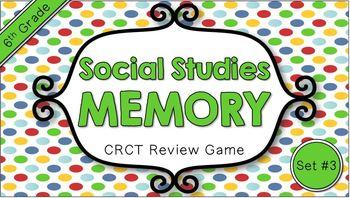 Social Studies Memory - 6th Grade CRCT Review (Set 3 of 3)