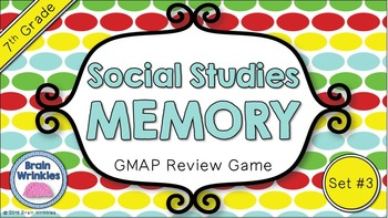 Social Studies Memory - 7th Grade GMAP Review (Set 3 of 4)