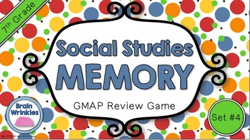 Social Studies Memory - 7th Grade GMAP Review (Set 4 of 4)