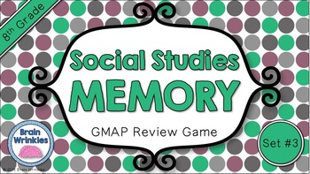 Social Studies Memory - 8th Grade GMAP Review (Set 3 of 5)