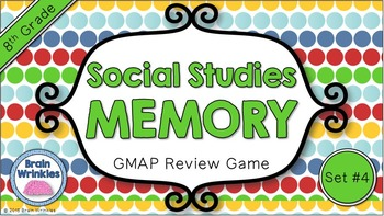 Social Studies Memory - 8th Grade GMAP Review (Set 4 of 5)