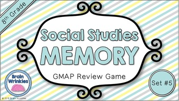 Social Studies Memory - 8th Grade GMAP Review (Set 5 of 5)