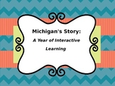Michigan History - A Year Long Interactive Social Studies Curriculum