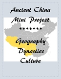 Social Studies Mini Project: Ancient China (Geography and Culture