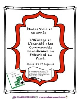 Full MINI UNIT (French) Études Sociales Communities in Canada Past and Present