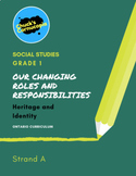 Social Studies - Our Changing Roles and Responsibilities - Grade 1
