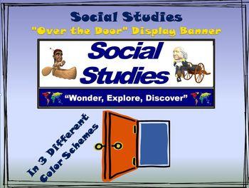 "Social Studies Banner #1: Social Studies- ""Wonder, Explore, Discover"""