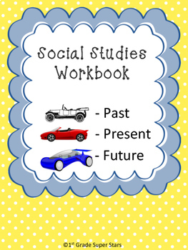 Social Studies - Past, Present, and Future