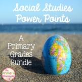 Social Studies Power Point Bundle