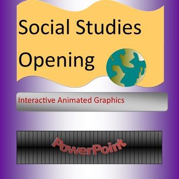 Social Studies PowerPoint Opening