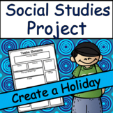 Social Studies Project: Create a Holiday