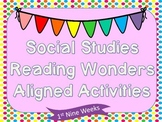 2nd Grade Social Studies Reading Wonders Aligned Activitie
