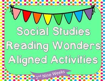 2nd Grade Social Studies Reading Wonders Aligned Activitie