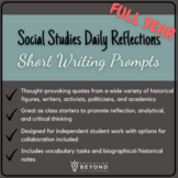 Social Studies Reflections: Short Writing Prompts FULL YEA