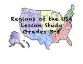 Social Studies: Regions of the USA Lesson Study - Grades 3-5