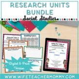 Social Studies Research Units & Projects Bundle