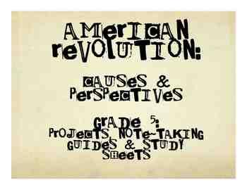 Social Studies: Revolutionary War: Causes & Debate Project for Grades 4-6