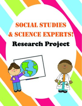 Nonfiction Writing & Research Project: Social Studies & Science Experts!