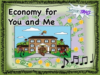 Economics Song --- Social Studies Song: Economy for You and Me MP3 & Lyrics