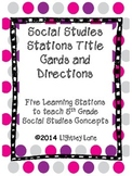 Social Studies Station Labels and Directions
