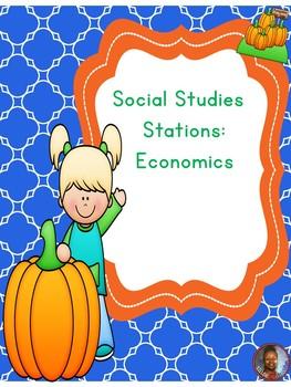 Social Studies Stations: Economics