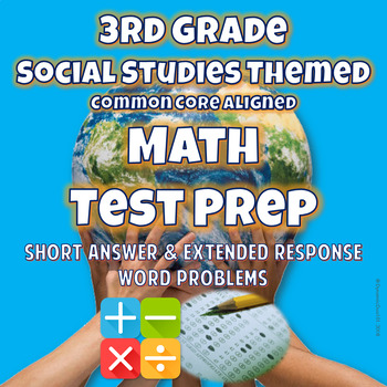 3rd Grade Social Studies Themed Math Test Prep {CCSS Aligned}